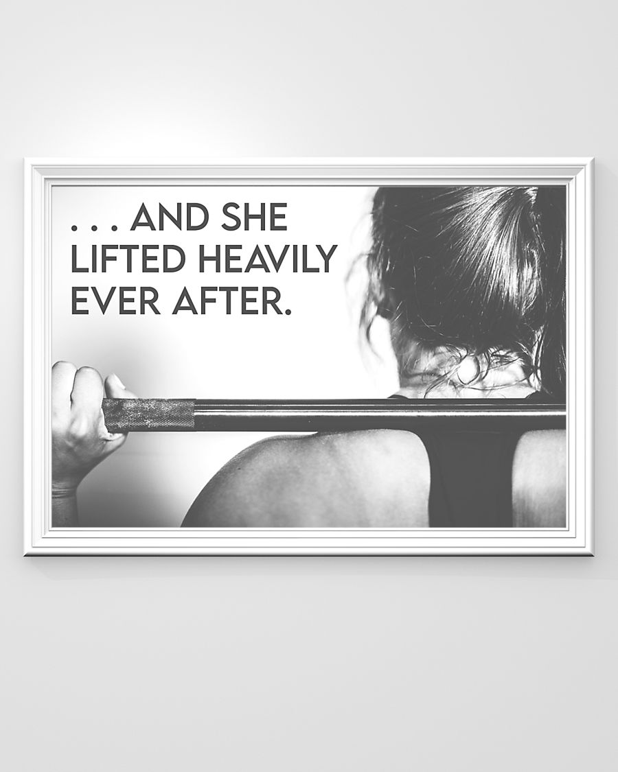 NEW And she lifted heavily ever after poster