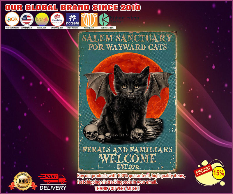 Salem sanctuary for wayward cats ferals and familiars welcome EST.1692 poster