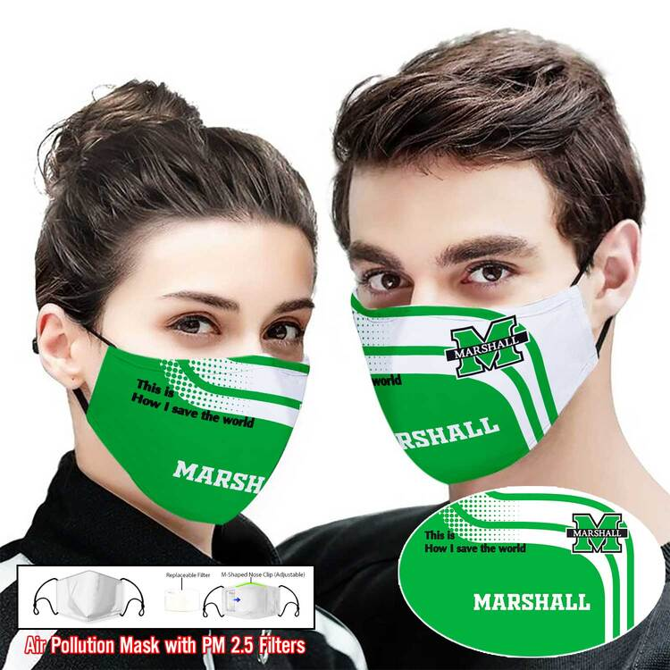 Hot trend Marshall thundering herd this is how i save the world face mask