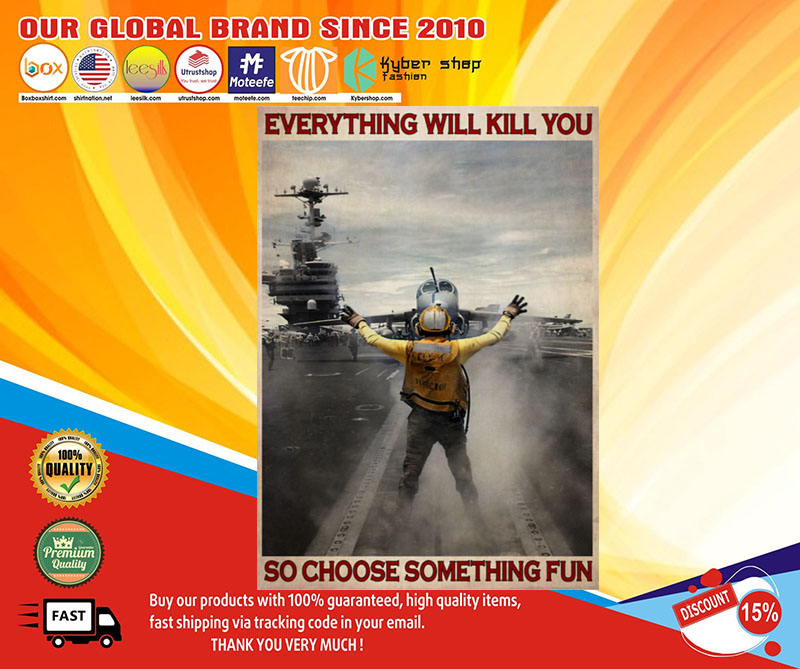 Aircraft Marshalling everything will kill you so choose something fun poster4