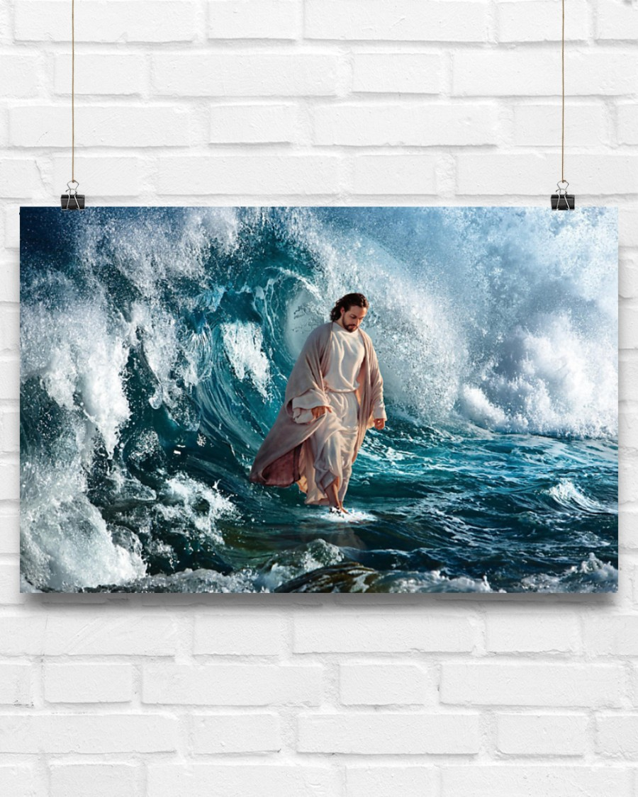 [AUTHENTIC]God He walks on water poster