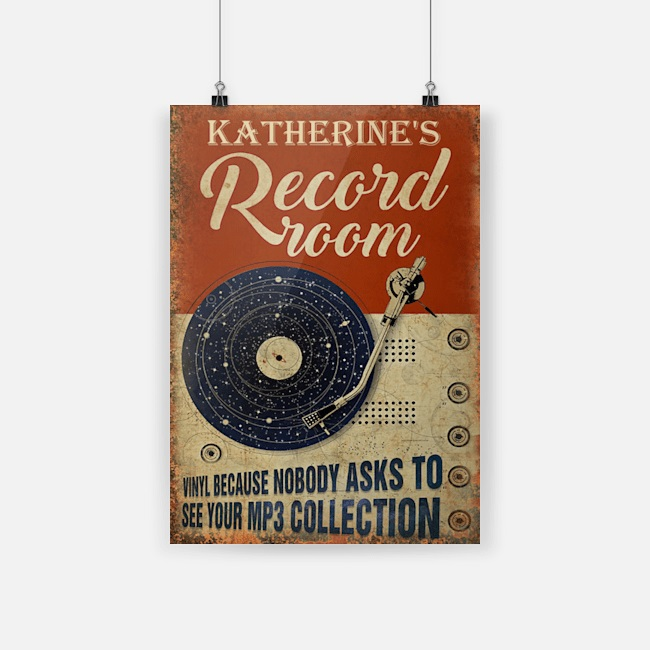 Poster Personalized katherine's record room vinyl because nobody ask