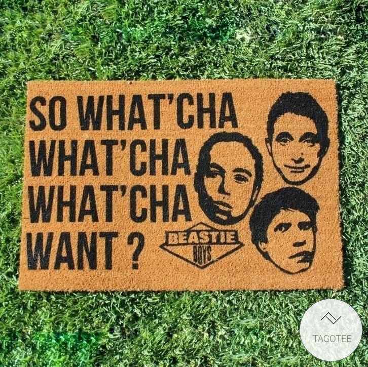 So what'cha want doormat