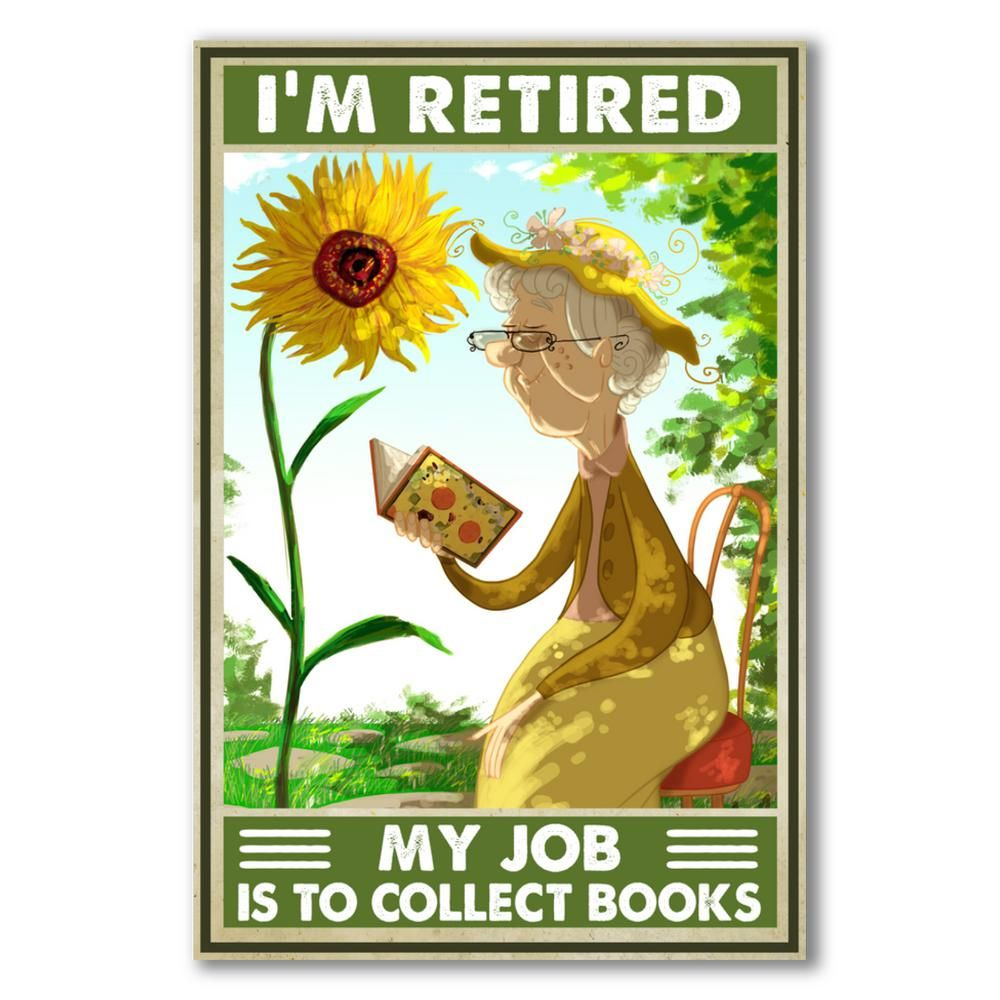 Im-Retired-My-job-is-to-collect-books-poster