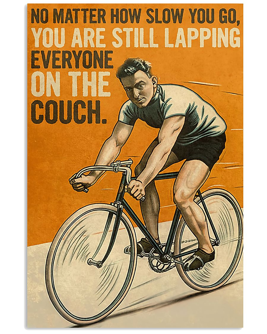 No-matter-how-slow-you-go-you-are-still-lapping-everyone-on-the-couch-poster