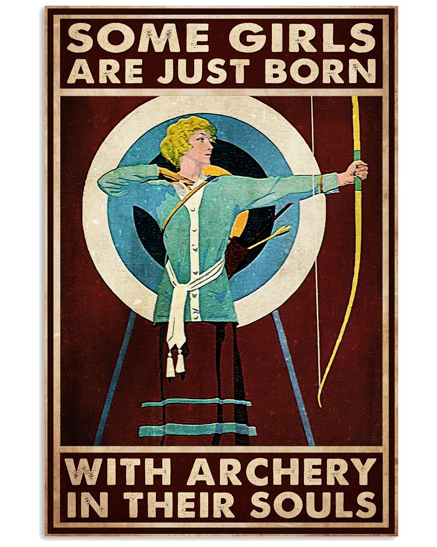 Some-girl-are-born-with-archery-in-their-souls-poster