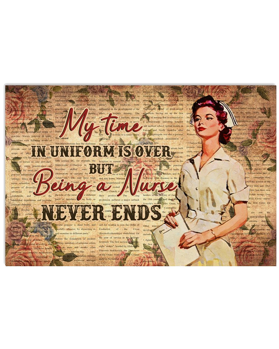 My-Time-In-Uniform-Is-Over-But-Being-A-Nurse-Never-Ends-Poster